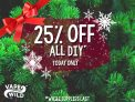 25% OFF ALL DIY. 19/12 ONLY!