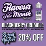 Sweet Vapes FOTM – Blackberry Crumble – 20% off – 100ml £7.70