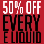 50p all 10mls – £1 all 50mls – £1.50 all 100ml – ONE WEEK ONLY
