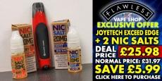 Buy Joytech Exceed Edge Kit, get 2 bottles of Nic Salts E-Liquid for 50% off