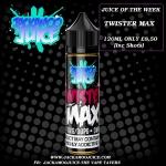 JUICE OF THE WEEK – TWISTER MAX 120ml £8.50 (Inc Shots )