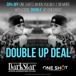 30% off One Shots at DarkStar!
