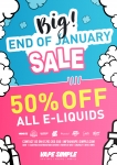 Celebrate the end of January with our BIG SALE! 50% OFF ALL E-Liquids