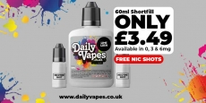 DAILYVAPES – 60ml ONLY £3.49 + FREE Nic Shots
