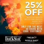 DarkStar are discounting ALL Bottle Shots, One Shots, Nicotine Shots