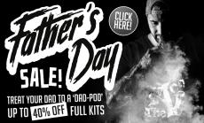 Fathers Day Vape Sale!