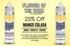 Sweet Vapes Flavour of the Week – MANGO COLADA – 50ml £4.20