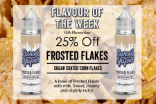Flavour of the Week – FROSTED FLAKES from Sweet Vapes 50ml £4.20