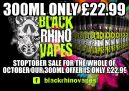 300ML ONLY £22.99 BLACK RHINO HALF PRICE SALE ENDS SOON