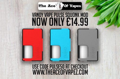 Vandy Vape Pulse Squonk Mod only £14 99! - UK Vape Deals