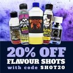 20% OFF Flavour Shots
