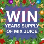 Win a years supply of Mix Juice E Liquid!
